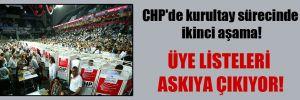 CHP'de kurultay sürecinde ikinci aşama!
