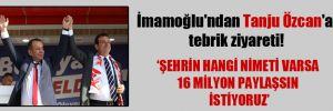İmamoğlu'ndan Tanju Özcan'a tebrik ziyareti!