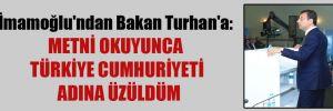 İmamoğlu'ndan Bakan Turhan'a: Metni okuyunca Türkiye Cumhuriyeti adına üzüldüm