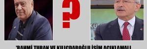 'Rahmi Turan ve Kılıçdaroğlu isim açıklamalı, başka türlü dedikodu büyür'