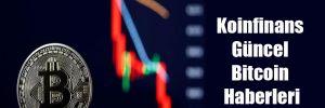 Koinfinans Güncel Bitcoin Haberleri
