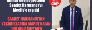 CHP'li Kaplan, intihar eden öğretmen Saadet Harmancı'yı Meclis'e taşıdı!
