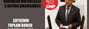 CHP'li Sındır: Tarım Bakanlığı'nın bütçesi 3 katına çıkarılmalı!