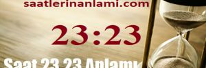 Saat 23 23 Anlamı