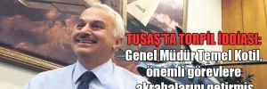 TUSAŞ'ta torpil iddiası: Genel Müdür Temel Kotil, önemli görevlere akrabalarını getirmiş