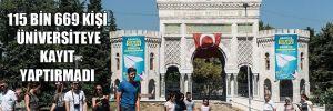 Zamlar öğrenciyi de vurdu! 115 bin 669 kişi üniversiteye kayıt yaptırmadı