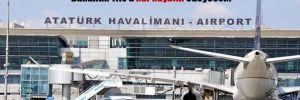 Atatürk Havalimanı sözleşme süresi bitmeden kapandığı için bakanlık TAV'a kâr kaybını ödeyecek!