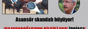 Asansör skandalı büyüyor!  'Kılıçdaroğlu'nun bilgisi var' iddiası!