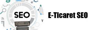 E-Ticaret SEO