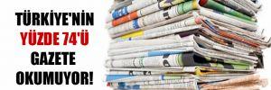 Türkiye'nin yüzde 74'ü gazete okumuyor!