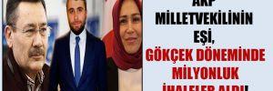 AKP milletvekilinin eşi, Gökçek döneminde milyonluk ihaleler aldı!