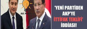 'Yeni partiden AKP'ye ittifak teklifi' iddiası!
