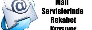 Mail Servislerinde Rekabet Kızışıyor