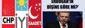 Bu muhalefet Erdoğan'ın dişine göre mi?
