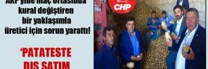 CHP'li Gürer: AKP yine maç ortasında kural değiştiren bir yaklaşımla üretici için sorun yarattı!