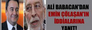 Ali Babacan'dan Emin Çölaşan'ın iddialarına yanıt!