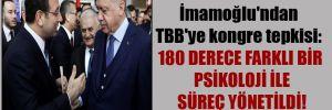 İmamoğlu'ndan TBB'ye kongre tepkisi: 180 derece farklı bir psikoloji ile süreç yönetildi!