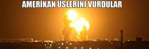 İran'dan ABD'ye misilleme! Amerikan üslerini vurdular