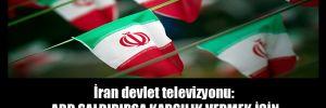 İran devlet televizyonu: ABD saldırırsa karşılık vermek için 100 hedef daha belirledik