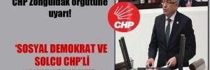 CHP'li Turpcu'dan CHP Zonguldak örgütüne uyarı!