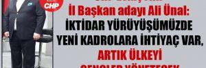 CHP Eskişehir İl Başkan adayı Ali Ünal: İktidar yürüyüşümüzde yeni kadrolara ihtiyaç var, artık ülkeyi gençler yönetecek