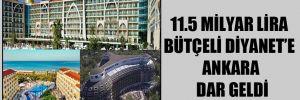 11.5 milyar lira bütçeli Diyanet'e Ankara dar geldi