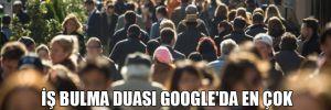 İş bulma duası Google'da en çok arananlar listesine girdi!