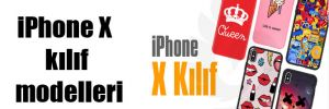 iPhone X kılıf modelleri
