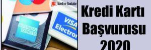 Kredi Kartı Başvurusu 2020