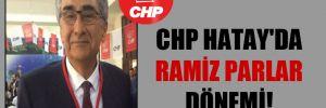CHP Hatay'da Ramiz Parlar dönemi!