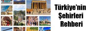 Türkiye'nin Şehirleri Rehberi