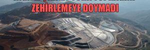 İngiliz şirket Türk toprağını zehirlemeye doymadı