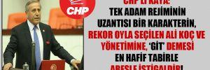 CHP'li Kaya: Tek adam rejiminin uzantısı bir karakterin, rekor oyla seçilen Ali Koç ve yönetimine, 'Git' demesi en hafif tabirle abesle iştigaldir!