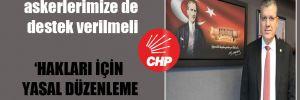 CHP'li Barut: Polis ve askerlerimize de destek verilmeli