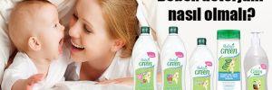 Bebek deterjanı nasıl olmalı?