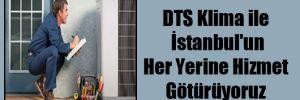 DTS Klima ile İstanbul'un Her Yerine Hizmet Götürüyoruz