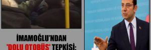İmamoğlu'ndan 'dolu otobüs' tepkisi: Organize kötülük