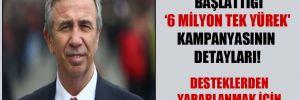 İşte Mansur Yavaş'ın başlattığı '6 Milyon Tek Yürek' kampanyasının detayları!