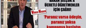 Muharrem İnce'den Bakan Selçuk'a ücretli öğretmenler için kampanya çağrısı!