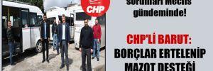 Minibüsçü esnafının sorunları Meclis gündeminde! CHP'li Barut: Borçlar ertelenip mazot desteği verilecek mi?