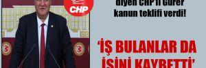 'Virüs EYT'lileri işsiz bıraktı' diyen CHP'li Gürer kanun teklifi verdi!