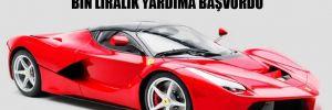 Ferrari marka otomobili olan bir kişi bin liralık yardıma başvurdu