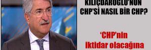 Fikri Sağlar: Kılıçdaroğlu'nun CHP'si nasıl bir CHP?