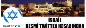 İsrail resmi Twitter hesabından ilginç Türkiye paylaşımı