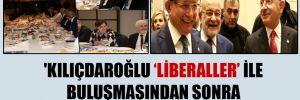 'Kılıçdaroğlu 'liberaller' ile buluşmasından sonra İslamcılarla söyleşiyor'