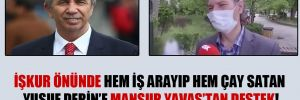 İŞKUR önünde hem iş arayıp hem çay satan Yusuf Derin'e Mansur Yavaş'tan destek!