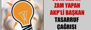 Suya her ay zam yapan AKP'li Başkan tasarruf çağrısı yaptı!