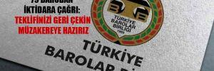 Türkiye Barolar Birliği ve 79 barodan iktidara çağrı: Teklifinizi geri çekin müzakereye hazırız