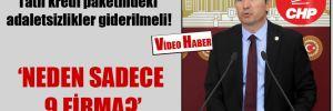 CHP'li Kaya: Tatil kredi paketindeki adaletsizlikler giderilmeli!