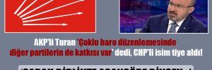 AKP'li Turan 'Çoklu baro' düzenlemesinde diğer partilerin de katkısı var' dedi, CHP'li isim tiye aldı!